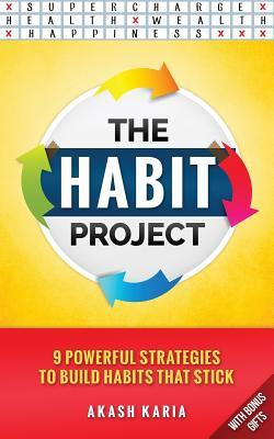 Cover The Habit Project- 9 Steps to Build Habits that Stick